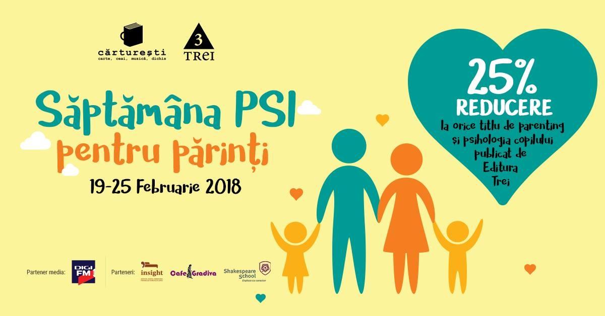 Saptamana PSI pentru parinti