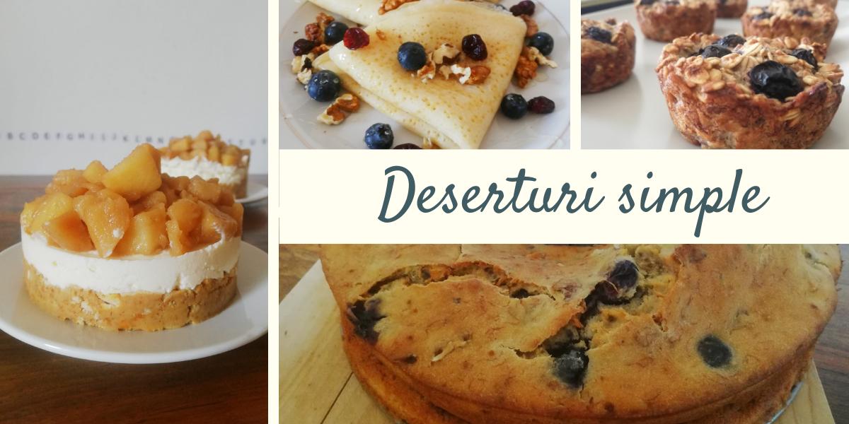 8 deserturi simple pe care trebuie să le încerci