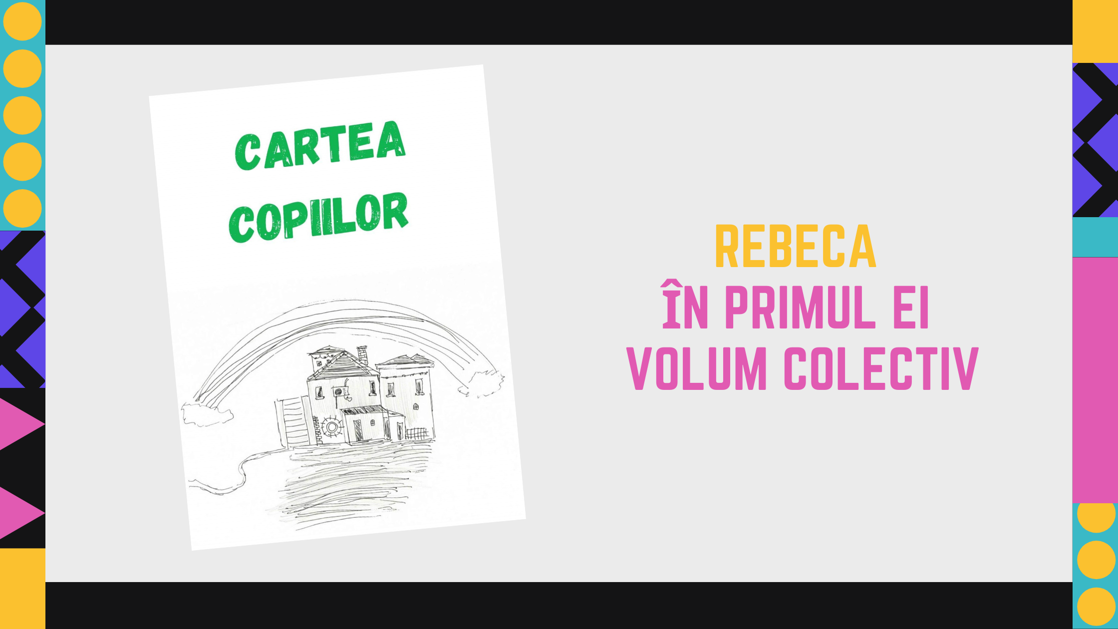 Rebeca a scos primul ei volum colectiv